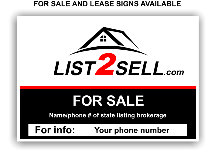LIST 2 SELL - SELL AND LEASE SIGNS